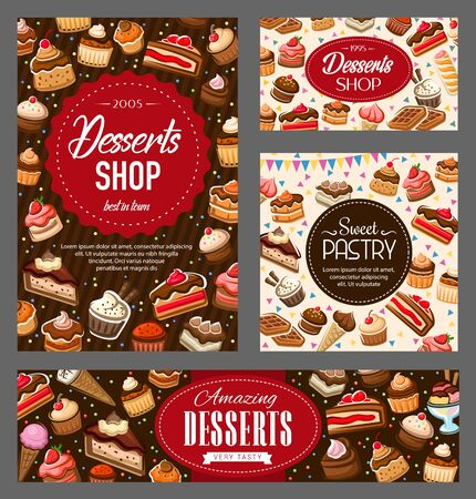 Pastry sweets, bakery desserts shop, vector banners. Cakes and sweet desserts, pastry and patisserie cheesecake, chocolate cupcakes with berries and fruits, ice cream cones and waffle biscuits
