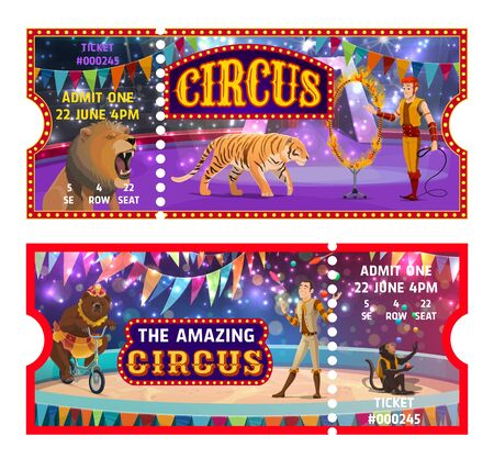 Circus tickets, big top entertainment show templates. Entrance admit coupons, circus animal tamer with tiger and lion on arena, juggler, bear on bike and monkey juggling, Cartoon vector objects