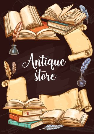 Antique books shop, vintage vector sketch poster. Fair or bookshop literature festival, rare and old book store, antiquarian poems and novels market. Ancient paper scrolls with ink and quill pen