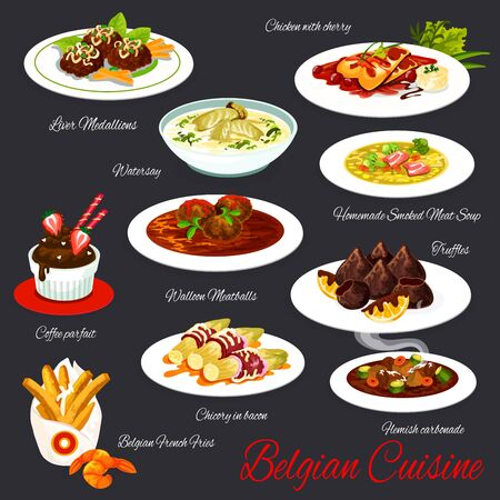 Belgian cuisine meat and dessert vector dishes. Chicken with cherry, soup with smoked meat and fish, liver medallions, coffee parfait and chocolate truffles, chicory in bacon, meatballs, french fries Ilustracja