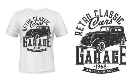 Vintage cars garage t-shirt print mockup. Retro car restoration service. Vintage black club sedan or limousine vehicle. Car maintenance and repair service t-shirt print vector mock up