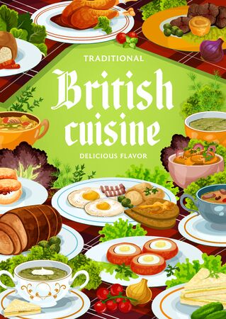 Britain cuisine vector food meals english kidney soup, scones and scottish eggs, broccoli and vegetable puree, classic roast beef. Cucumber sandwich, welsh sorrel, picadili salad Britain dishes poster