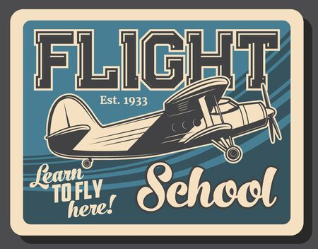 Flight school retro vector poster. Vintage plane flying in sky, airplane aviation school and commercial pilot flight training program, educational courses for aviators and fliers