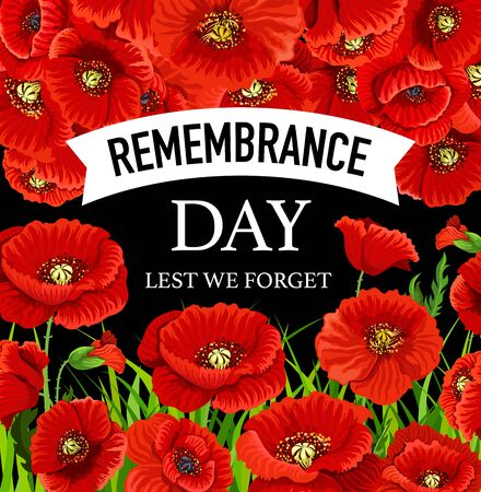 Remembrance Day November 11 poppies. Lest we forget greeting card with poppy flowers vector design. Commonwealth armistice freedom and veterans commemoration memorial day