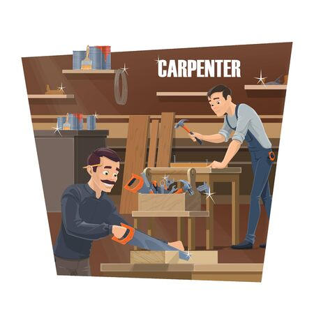 Carpenter, woodworker and joiner workers. Furniture production industry. Carpenter with hammer and saw nailing a wood and sawing a timber planks. Joiner tools in toolbox at desk Illusztráció