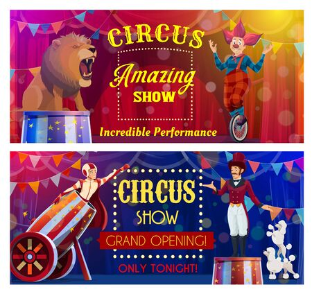 Circus performers of chapiteau carnival show cartoon vector. Clown acrobat, animal trainer and rocketman characters with lion, dogs and unicycle performing on circus top tent arena, invitation design