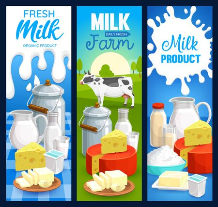 Milk product vector banners of dairy food. Farm cow milk, cheese, butter, cream and yogurt in bottles, glasses, jugs and cans, cottage cheese, kefir, curd and buttermilk, natural beverage design