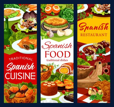 Spanish cuisine food vector banners of fish and meat dishes with vegetables and desserts. Iberian ham, beef kabob and steak, sardine salads with olives and eggs, tuna stew, empanada, churros, mousse