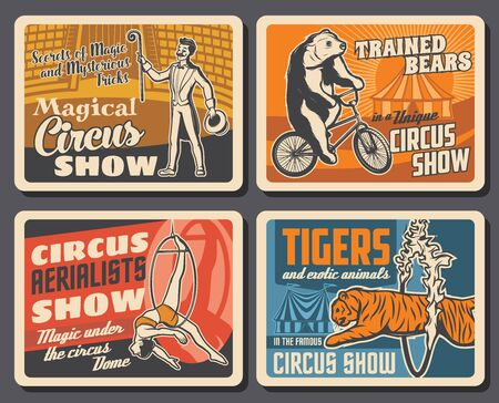 Circus performers, animals, chapiteau carnival top tent vector retro posters of circus show. Magician showing tricks, trapeze girl acrobat under dome, bear riding bicycle and tiger jumping trough ring Ilustração