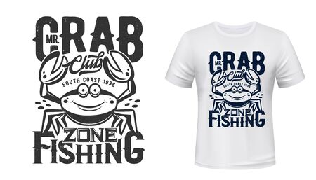 Crab t-shirt print vector mockup of fishing sport club design. Fisherman custom apparel template with sea and ocean water animal, cartoon crustacean with funny face and raised claws print mock-up Ilustração
