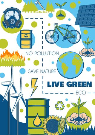 Environment and ecology poster, green energy and earth nature conservation, vector eco concept. Save planet earth vector poster, bio fuel and toxic wastes, alternative energy solar and eco transport Illustration