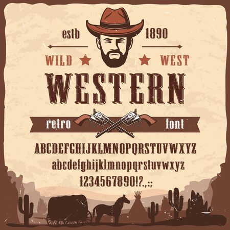 Western font type Wild West style vector letters and numbers. Wester font letters, numbers and symbols, Wild West cowboy or sheriff pistols, stagecoach with horse and Arizona dessert cactus Vecteurs