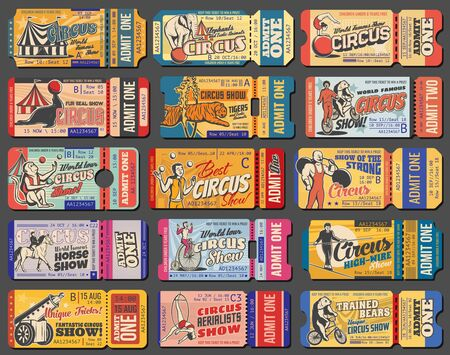 Circus tickets, carnival show vintage retro tent marquee, vector admit coupons. Shapito big top circus tickets for juggling animals, strongman and elquilibrist, tiger in fire ring and elephant on ball