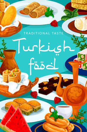 Turkish cuisine food menu, desserts and sweets, turkey pastry vector poster. Turkish cafe cafeteria and patisserie menu, coffee and tea, delight lokum confectionery, baklava and choux cakes