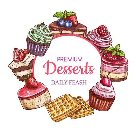 Gâteaux, bonbons et desserts, cadre de croquis, pâtisserie vectorielle et boulangerie. Desserts sucrés de pâtisserie dessinés à la main, tiramisu et cupcake au chocolat avec baies et fruits, biscuits gaufrés et gâteaux soufflés