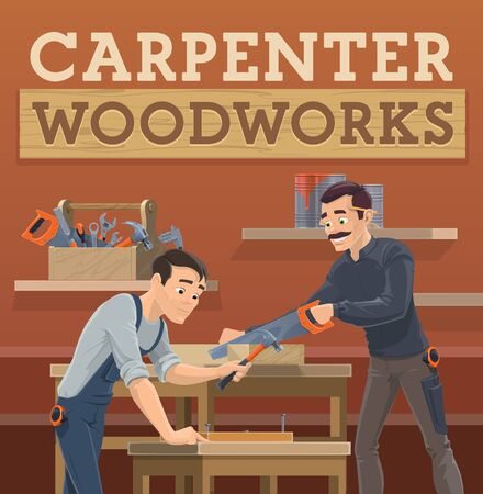 Carpenter and joiner workers, vector cartoon characters. Artisan, craftsman in overalls uniform using a hacksaw and hammer tools. They are sawing a wooden plank and hammering nails. Carpentry, joinery Stock Illustratie