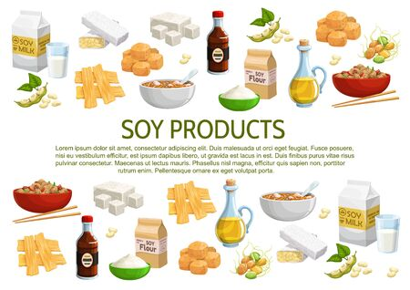 Soy and soybean products vector poster. Coagulated soy milk, curd skin, flour packet, sauce and oil bottles, tempeh, noodles in bowl, tofu and sprouted soybeans. Cartoon asian cuisine food banner