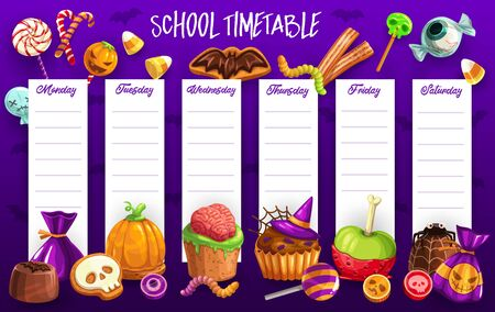 School timetable vector template of lesson schedule with Halloween holiday trick or treat candies. Weekly study planner with chocolate pumpkin, bat, skull and spider, gummy worms, lollipops and cakes