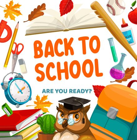 Back to school education season, vector poster, student items and lessons supplies. Owl in graduation cap, school backpack with book, pen, pencil and ruler, baseball ball, bat and chemistry tube Ilustração