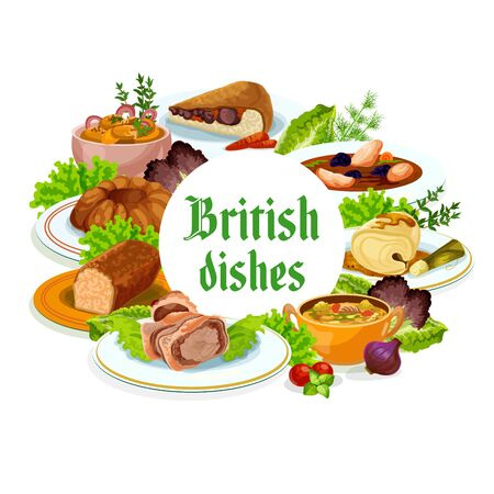Britain cuisine vector British meals kok-e-liki scotch soup, cod with sauce and english beef wellington, christmas pudding, veal, parkin and picadili salad English dishes isolated round frame, poster