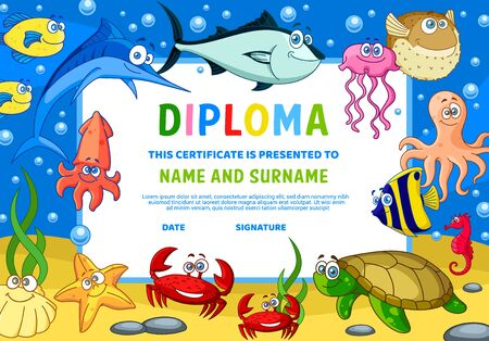 Kids diploma with underwater animals. Kindergarten education certificate with cute cartoon starfish, squid and crabs, octopus, jellyfish and tuna, marlin and turtle, fugue and angel fish. Kids diploma Illustration