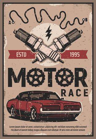 Retro muscle sport cars racing tournament, cars rally motor show, vector grunge poster. Motor races championship on speed track arena, retro vehicles club tour, engine spark plugs and ignition sign