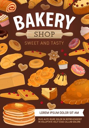 Bread, pastry, desserts and rolling pin, bakery shop vector poster. Pies or bagels and buns, donut, croissant and baguette, gingerbread, pancakes and cupcake. Baking production, baker store desserts Ilustração
