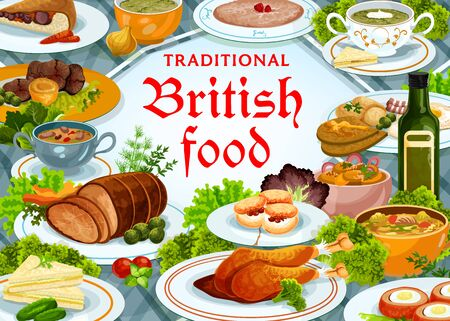 Britain cuisine vector kidney soup, scones and candied fruit pie with scottish eggs, broccoli and vegetable puree. Roast beef with yorkshire pudding and cucumber sandwich meals, English food poster