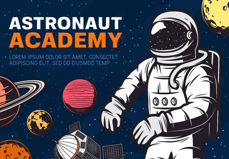 Astronaut academy. Spaceman traveling in galaxy or outer space with stars, satellite and Moon, Saturn and Mars, Venus and Jupiter planets. Galaxy exploration and discovery, science