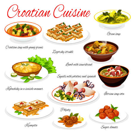 Croatian cuisine vector menu template. Soup with young greens, Zagorsky strukli and lamb with sauerkraut, kabachsky with seaside manner. Squids with potato and spinach, polpety Croatia food dishes