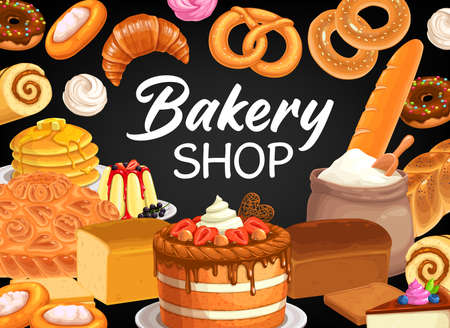 Bakery shop vector poster with bread and pastry, desserts and sweets. Baked cakes, bagels and buns, baking sweet donuts, croissant and baguette, pretzel, cupcake and meringues baker store