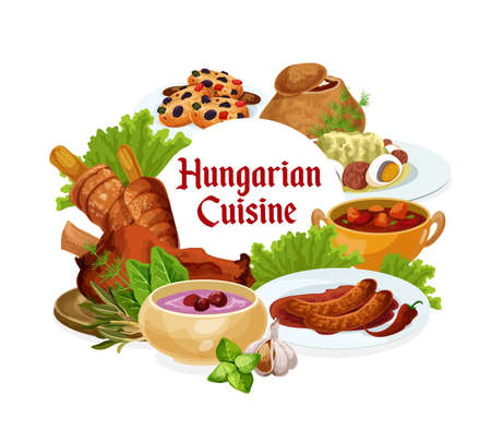 Hungary cuisine, vector Hungarian meals salad with egg, traditional vegetable stew, sausages with spicy sauce and cold cherry soup. Sweet cookies with dried fruits dishes, food round frame, poster