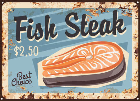 Salmon fish steak, fillet rusty metal plate, vector fresh seafood vintage rust tin sign, price tag for store. Raw salmon fish slice for cooking, barbeque, sushi and sashimi ingredient, gourmet meal