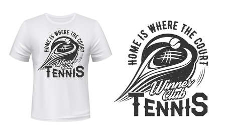 Tennis t-shirt print, racket and ball vector mockup template. Tennis team or varsity sport emblem with ball and racket for t-shirt print with motto quote home is where the court