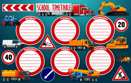 School timetable schedule vector education template with vehicles. Car, tractor, truck and crane, excavator, bulldozer, forklift and dump trucks, motor vehicles and road signs school timetable