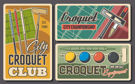 Croquet sport items balls, sticks and field, vector retro posters. Croquet club tournament and championship game, bats, balls and wicket hoops with pegs on playing field court Иллюстрация