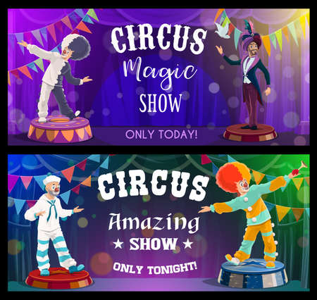 Circus show performers, funfair carnival clowns and magic festival, vector banners. Big top tent circus shapito magician illusionist and clowns at stage spotlight, entertainment show opening curtains Ilustração