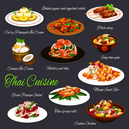 Thai cuisine vector design of seafood dishes with grilled meat and fruit desserts. Soup tom yum, spring rolls, mango rice, baked vegetable and papaya salad, noodles pad thai, pork satay and ice cream