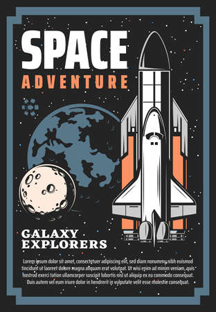 Space exploration spaceship and galaxy universe planets vector design. Rocket with shuttle, satellite, Moon, Earth and stars, comets and meteors retro poster of space travel, spacecraft and astronomy