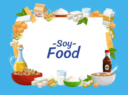 Soybean food product with vector soy beans of legume plant. Soya cheese feta, milk and oil, tempeh and sauce, miso soup, flour and noodles, soybean meat skin and sprouted beans frame border