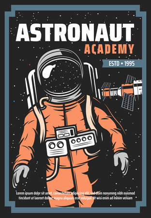 Astronaut and space station retro poster of vector astronomy science and universe galaxy exploration. Spaceman in outer space with suit and helmet, stars, satellite and station with solar panels