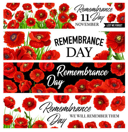11 November Remembrance Day banners set with poppy flowers. Vector greeting cards design with red poppies for Commonwealth armistice remembrance of Australian, Canadian and British veterans, Anzac day