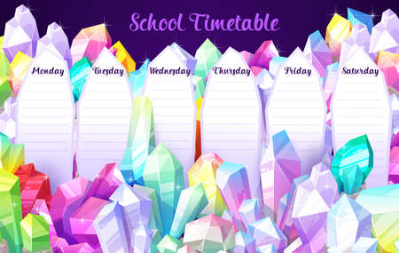 School timetable vector schedule template with cartoon crystal gems, gemstones and jewel rocks. Education weekly student schedule with gem stones. School time table with jewelry and magic crystals