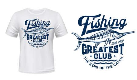 T-shirt print with big marlin fish, fishing club vector mascot. Blue marlin on sea waves and typography Greatest Club on white apparel mockup. Ocean adventure sport team, t-shirt template Vektoros illusztráció