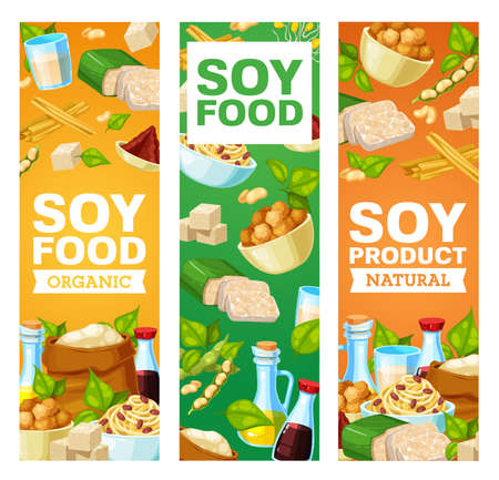 Soybean and soy products vector banners. Miso paste, soy sauce and tofu cheese, soybean milk and oil, flour, meat and skin, tempeh and sprouted beans. Asian cuisine, vegetarian and vegan nutrition Vettoriali