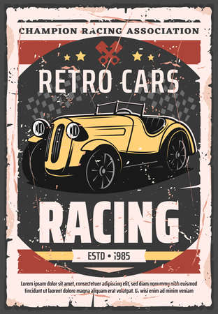 Retro cars racing vector poster. Vintage vehicle rally sport and muscle cars championship race. Rarity old grand prix race, champion and drivers club, sport competition vintage design