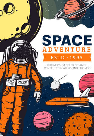 Space adventure, astronaut mission in outer space. Astronaut in weightlessness, Space Shuttle orbiter and satellite, Saturn, Jupiter and Mars Solar System planets. Galaxy exploration banner, poster