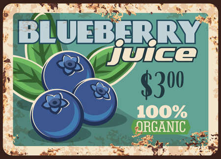 Blueberry juice rusty metal plate, vintage rust tin sign with ripe garden or wild berries with leaves. Blueberries drink, beverages production promo card with price tag for store, retro poster