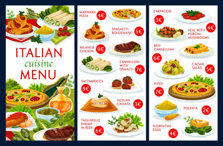 Italian cuisine restaurant menu cover vector template. Italian dishes menu with pizza and spaghetti, meals with veal, chicken meat and shrimps, dessert cake, carpaccio and polenta, garnish with herbs