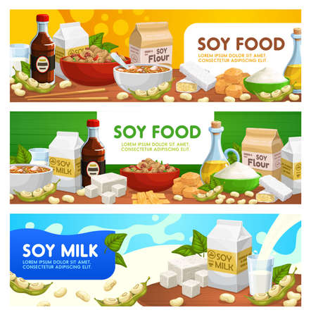 Soy food and soybean products vector soya sauce, tofu, soybean milk and oil. Natural organic soybean cheese, flour or tempeh, legume beans, soup and noodles. Vegetarian or vegan nutrition banners set